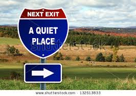 Quiet Place Sign